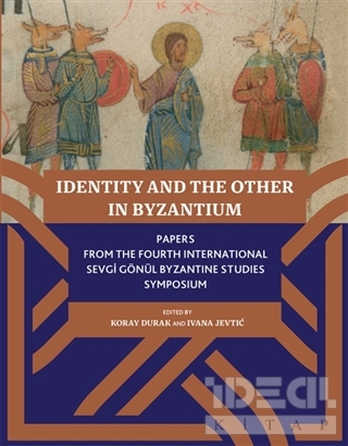 Identity And The Other In Byzantium