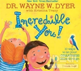 Incredible You! (Ciltli) Wayne W. Dyer