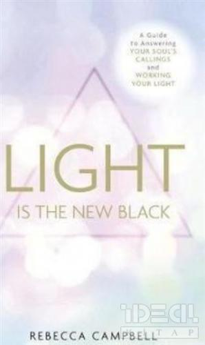 Light is The New Black R .Campbell