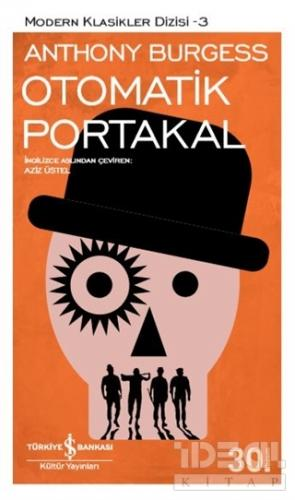 Otomatik Portakal Anthony Burgess