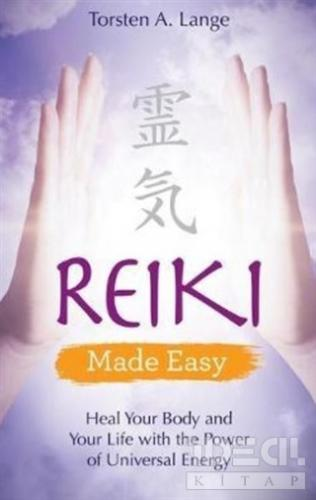 Reiki - Made Easy Torsten A. Lange