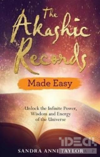 The Akashic Records - Made Easy Sandra Anne Taylor