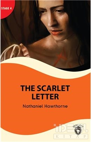 The Scarlet Letter and The Antique Ring - Stage 4 Nathaniel Hawthorne