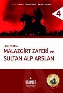 Malazgirt Zaferi ve Sultan Alp Arslan