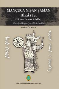 Mançuca Nişan Şaman Hikâyesi (Nišan Saman i Bithe)