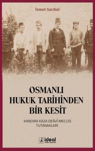 Osmanlı Hukuk Tarihinden Bir Kesit