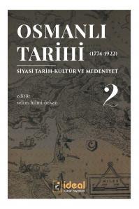 Osmanlı Tarihi-2 (1774-1922)