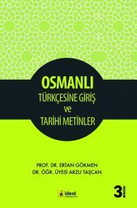Osmanlı Türkçesine Giriş ve Tarihi Metinler