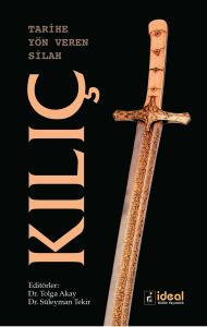 Tarihe Yön Veren Silah Kılıç