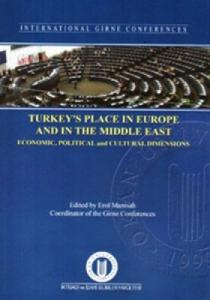 Turkey's Place in Europe and in The Middle East