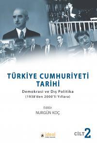 Türkiye Cumhuriyeti Tarihi Cilt: 2