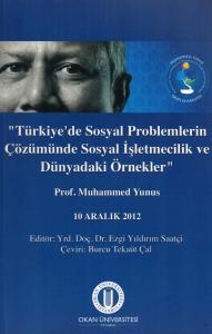"""""""Türkiye'de Sosyal Problemlerin Çözümünde Sosyal İşletmecilik ve  Dünyadaki Örnekler"""""""