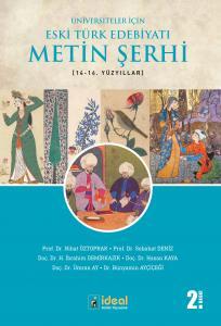 Üniversiteler İçin Eski Türk Edebiyatı Metin Şerhi (14-16.) Yüzyıllar