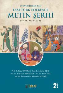 Üniversiteler İçin Eski Türk Edebiyatı Metin Şerhi (17-19.) Yüzyıllar