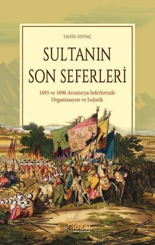 Sultanın Son Seferleri %30 indirimli Tahir Sevinç