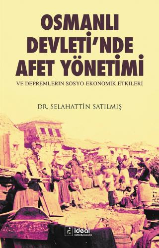 Osmanlı Devletinde Afet Yönetimi