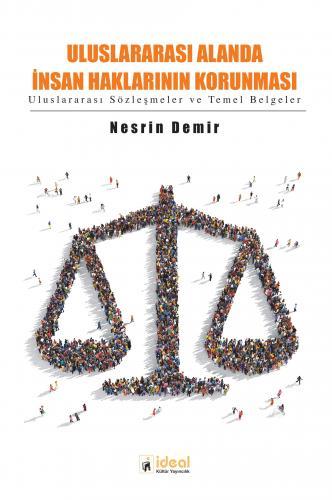 Uluslararası Alanda İnsan Haklarının Korunması %20 indirimli Nesrin De