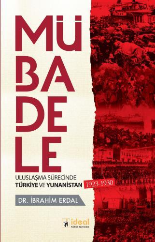 Mübadele Uluslaşma Sürecinde Türkiye ve Yunanistan 1923-1930