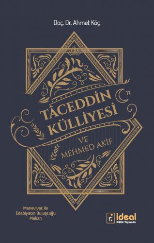 Tâceddin Külliyesi ve Mehmed Akif