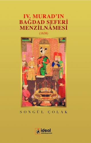 IV. Murad'ın Bağdad Seferi Menzilnamesi