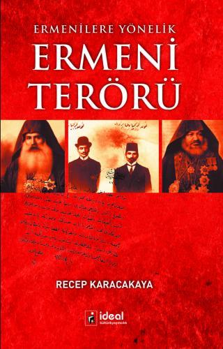 Ermenilere Yönelik Ermeni Terörü %30 indirimli Recep Karacakaya