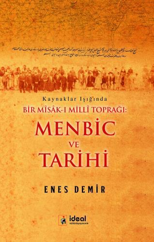 Bir Misak-ı Milli Toprağı Menbic ve Tarihi