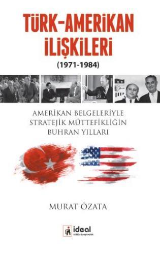 Türk-Amerikan İlişkileri (1971-1984)