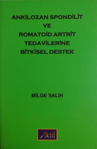 Ankilozan Spondilit Romatoid Artrit Tedavilerinde Bitkisel Destek %20