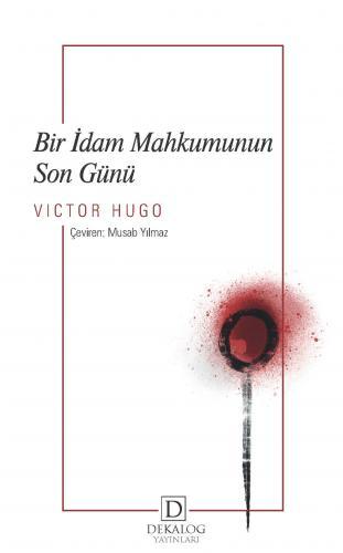 Bir İdam Mahkumunun Son Günü Victor Hugo