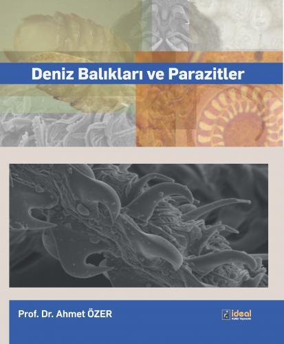 Deniz Balıkları ve Parazitler Ahmet Özer