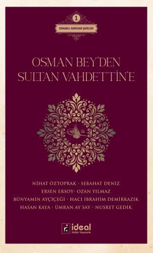 Osman Bey'den Sultan Vahdettin'e