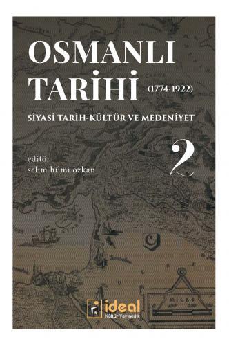 Osmanlı Tarihi-2 (1774-1922) %30 indirimli Ahmet Ali Gazel