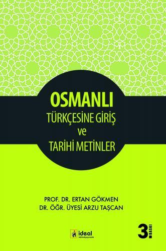 Osmanlı Türkçesine Giriş ve Tarihi Metinler Ertan Gökmen
