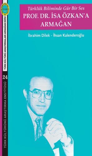 Prof. Dr. İsa Özkan'a Armağan