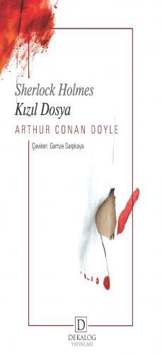 Sherlock Holmes-Kızıl Dosya Arthur Conan Doyle