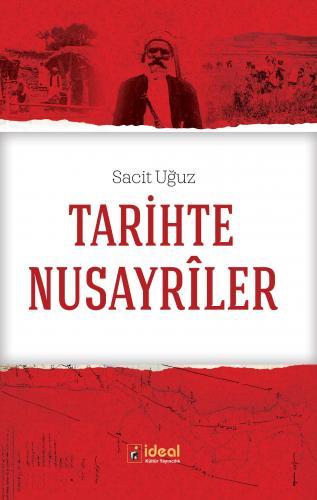 Tarihte Nusayrîler %30 indirimli Sacit Uğuz