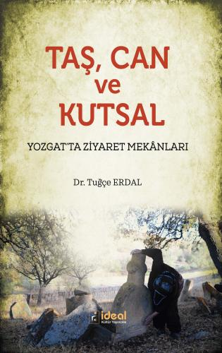 Taş, Can ve Kutsal