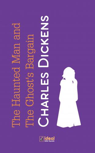 The Haunted Man and The Ghost's Bargain %30 indirimli Charles Dickens
