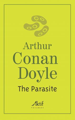 The Parasite Arthur Conan Doyle