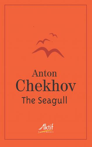 The Seagull Anton Chekhov