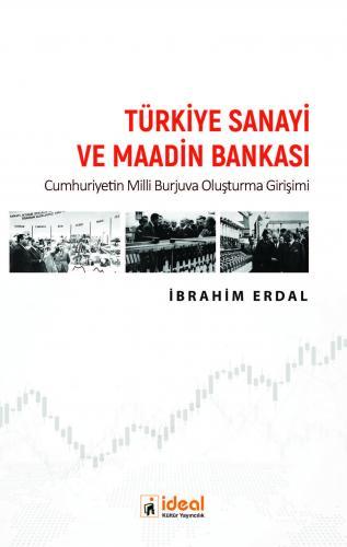 Türkiye Sanayi ve Maadin Bankası İbrahim Erdal