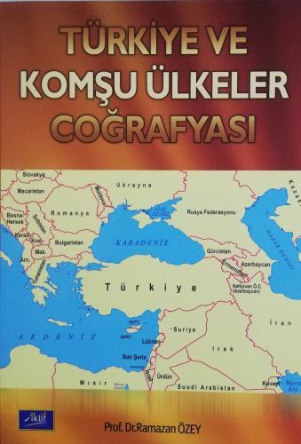 Türkiye ve Komşu Ülkeler Coğrafyası %20 indirimli Ramazan Özey