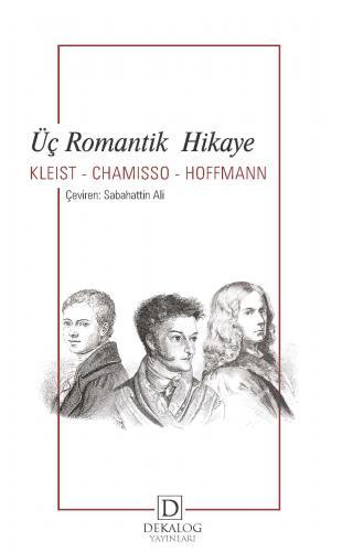Üç Romantik Hikaye Heinrich Von Kleist
