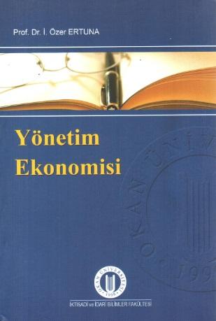 Yönetim Ekonomisi %23 indirimli İ. Özer Ertuna