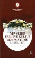 1. Uluslararası Nevşehir Tarih ve Kültür Sempozyumu Bildirileri 8 Cilt Takım
