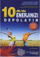 10 Dk.'da Enerjinizi Depolayın