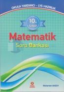 10. Sınıf Matematik Soru Bankası Okula Yardımcı - LYS Hazırlık