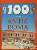 100 Adımda Antik Roma (Ciltli)