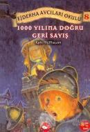 1000 Yılına Doğru Geri Sayış