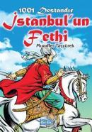 1001 Destandır İstanbul'un Fethi